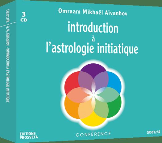 3 CD - Introduction à l'astrologie initiatique