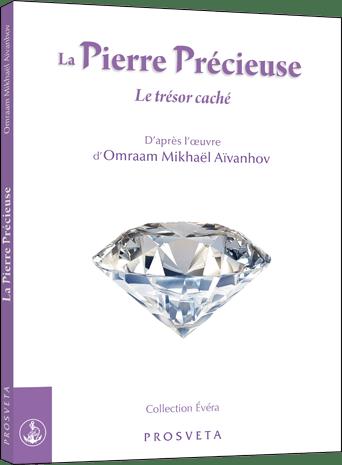La Pierre Précieuse - Le trésor caché