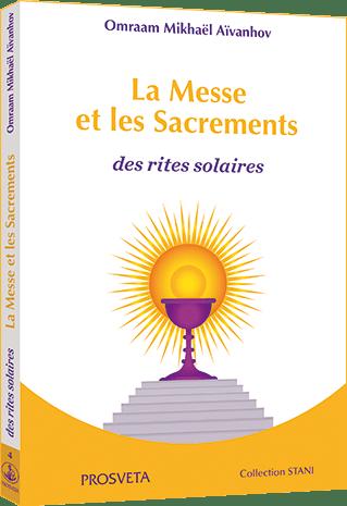 La Messe et les Sacrements des rites solaires