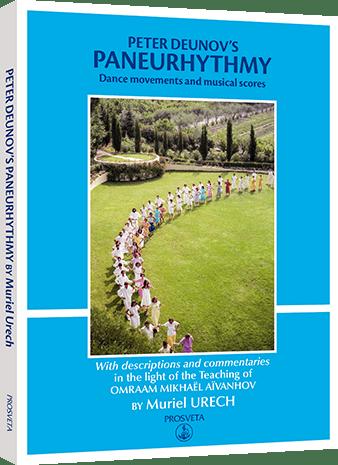 Peter Deunov's Paneurhythmy - Dance movements and musical scores