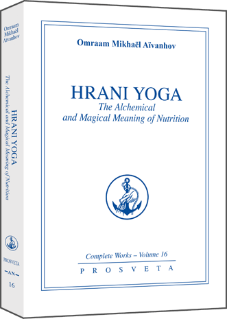 Hrani Yoga - The alchemical and magical meaning of nutrition
